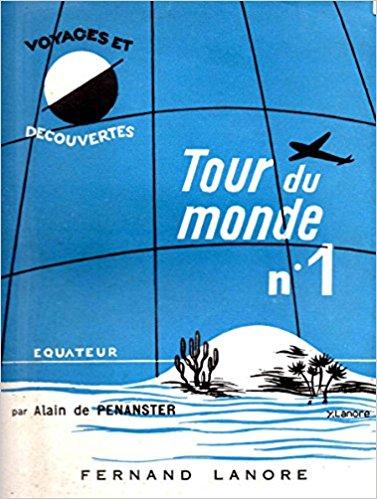 'Tour du monde n.1', d'Alain de Penanster, 1959.